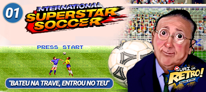 VDR #01 – International Superstar Soccer, Super Sidekicks e Brasfoot