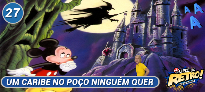 vai-de-retro-027-podcast-672-300(CASTLE-OF-ILLUSION)