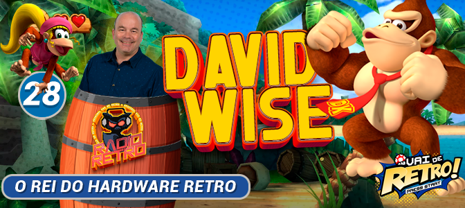VDR #28 – RÁDIO RETRO: David Wise