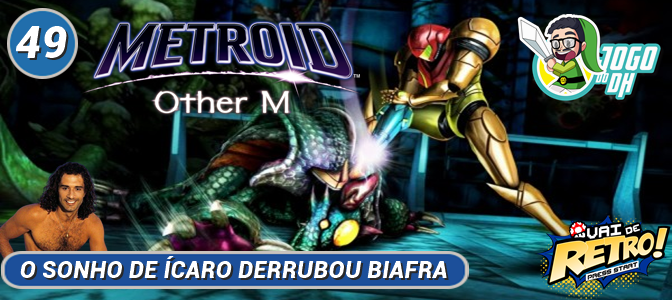 VDR #49 – Metroid Other M (Jogo do DH)