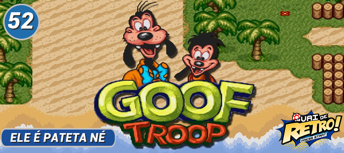 VDR #52 – Goof Troop